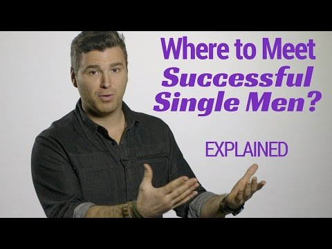 Where To Meet Successful Single Men? EXPLAINED
