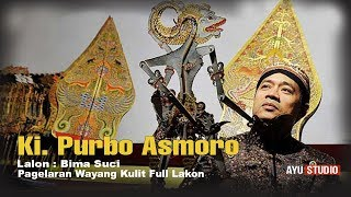 "Video "" BIMA SUCI "" Ki. Purbo Asmoro 2017 Full Cerita MP3, 3GP, MP4, WEBM, AVI, FLV September 2018"