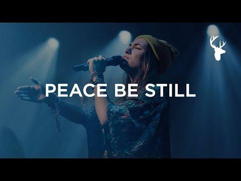 Video Peace Be Still - Lauren Daigle   Heaven Come 2018 download in MP3, 3GP, MP4, WEBM, AVI, FLV January 2017