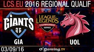 Giants vs Unicorns of Love - LCS EU Regional Qualifiers - Day 1