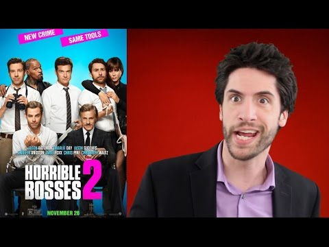 Horrible Bosses 2 movie review