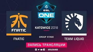 Fnatic vs Liquid, ESL One Katowice, game 1 [Jam, LighTofHeaveN]