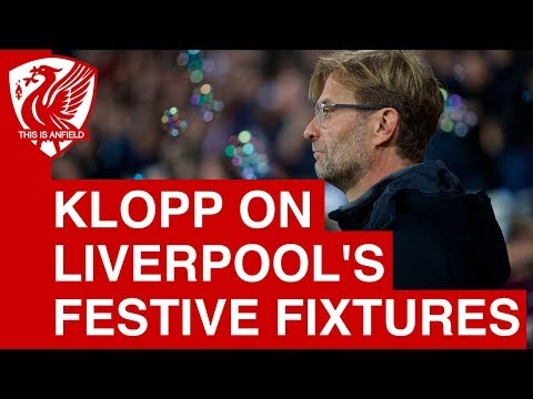 "Jurgen Klopp On Liverpool's Festive Fixtures: ""It's Crazy"""