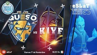 Team Queso vs Kiyf  Semifinal Liga Royale Stadium eSLat Gaming  1500 dolares en premios.