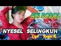 Download Lagu Lagu sasak ANI DODOL terbaru 2018_Nyesel Selingkuh Mp3 Free