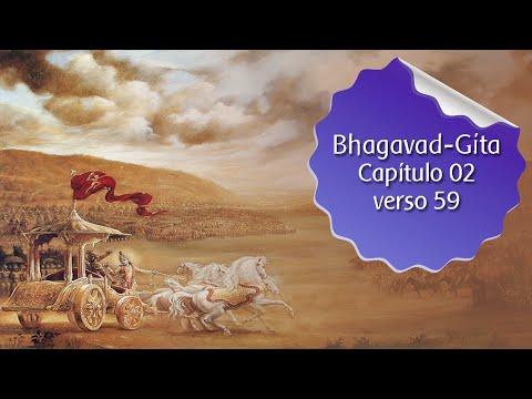 Estudo da Bhagavad-Gita – cap.02 verso 59