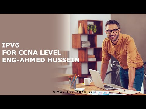 01-IPv6 For CCNA Level Part 1 By Eng-Ahmed Hussein | Arabic