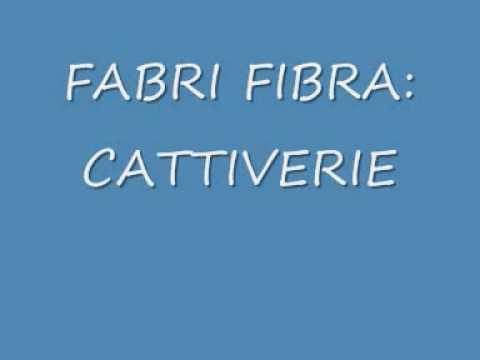 , title : 'fabri fibra cattiverie'