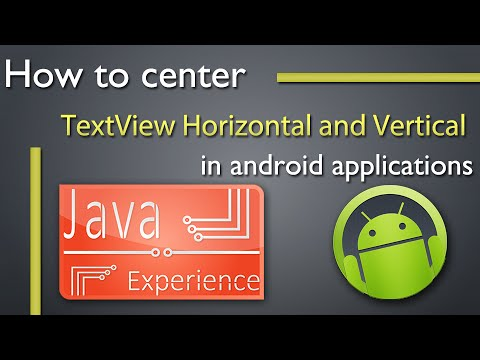 How To Center TextView Horizontally And Vertically