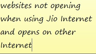 """This video solves the issue of websites giving """"temporarily server down error"""" when accessed from Jio Internet"""