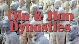 The Qin Dynasty and the Han Dynasty