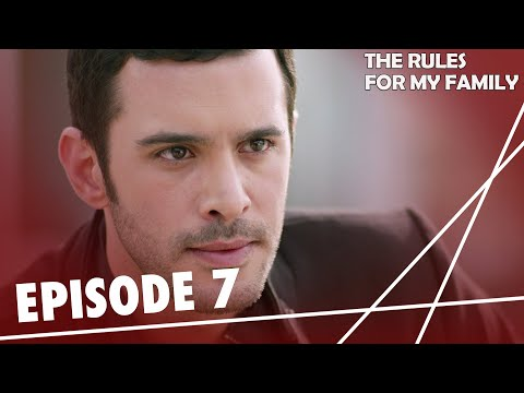 The Rules, for My Family - Episode 7