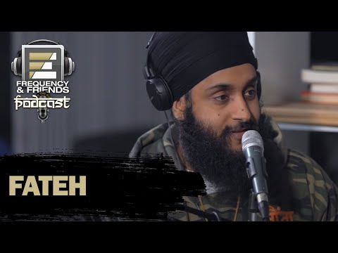 Fateh   Frequency & Friends Podcast   Season 2   Episode 8