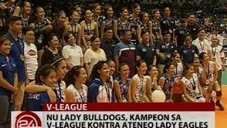 24Oras: NU Lady Bulldogs, kampeon sa V-League kontra Ateneo Lady Eagles, công phượng, u23 việt nam, vleague