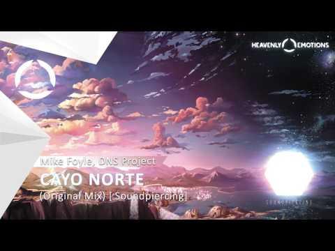 Mike Foyle & DNS Project - Cayo Norte (Original Mix) [Soundpiercing]