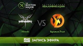 Mineski vs Signature.Trust, Boston Major Qualifiers - SEA  [Mortalles]