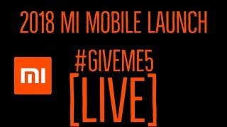 Mi Launch Event Live | Xiaomi Mi Redmi Event Live Streaming Product Launch