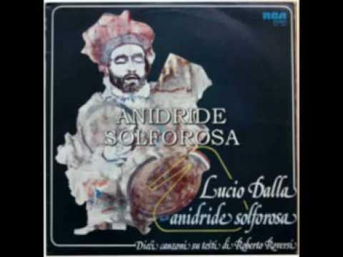 , title : 'Lucio Dalla - Anidride Solforosa'
