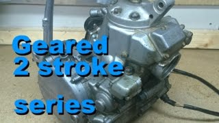 10. KX250 Geared 2 Stroke Series - Part 1 Introduction