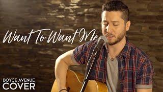 Video Want To Want Me - Jason Derulo (Boyce Avenue acoustic cover) on Spotify & Apple MP3, 3GP, MP4, WEBM, AVI, FLV Juni 2018