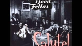 The Good Fellas - Sing Sing Sing / Minnie The Moocher