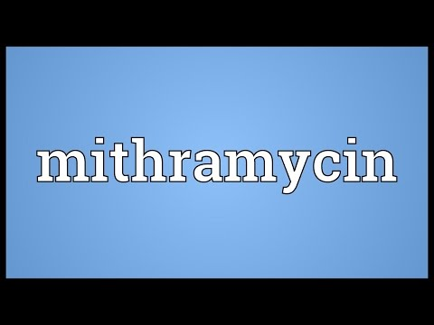 Mithramycin Meaning