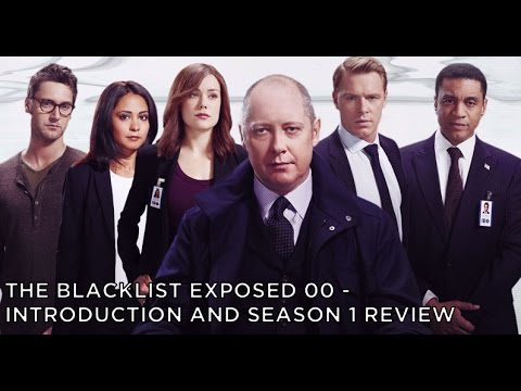 The Blacklist Exposed - Season 1 Recap and Review
