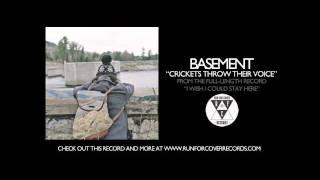 Basement - Crickets Throw Their Voice (Official Audio)