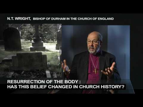 Resurrection of the Body: Has this Belief Changed in Church History? N.T. Wright Responds (HD)