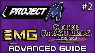 EMG's Advanced Guide to SSBM & Project M – Episode 2