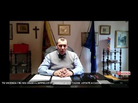 TG VICENZA | 16/03/2020 | L'APPELLO DEI SINDACI AI CITTADINI  «STATE A CASA»
