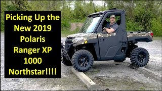 9. Picking up 2019 Polaris Ranger XP 1000 Northstar! WATCH THE WHOLE VIDEO for DRAMA