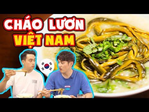 Phản ứng người Hàn lần đầu ăn Cháo Lươn Việt Nam ??? - Thời lượng: 11 phút.