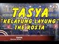 Download Lagu TASYA  THE ROSTA -  KELAYUNG LAYUNG LIVE IN BLITAR TERBARU 2017 Mp3 Free