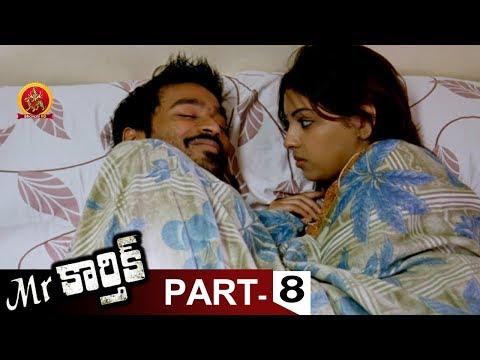 Mr.Karthik Full Movie Part 8 - Dhanush, Richa Gangopadhyay