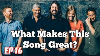 What Makes This Song Great Ep.16  FOO FIGHTERS