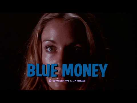 Blue Money: 1971 Theatrical Trailer (Vinegar Syndrome)