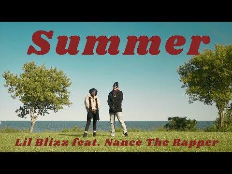 Lil Blizz - Summer feat. Nance The Rapper (OFFICIAL VIDEO)