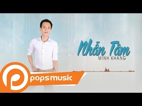 Nhẫn Tâm | Võ Hoàng Minh Khang - Thời lượng: 5 phút, 17 giây.