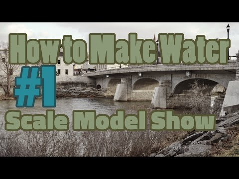 How to model water   The Scale Model Show March 2016   SMS #1