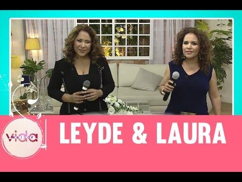 Leyde & Laura dão show no Vida Melhor - 15/05/2017