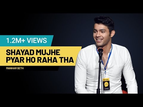 Shayad Mujhe Pyar Ho Raha Tha by Manhar Seth | The Social House | Whatashort