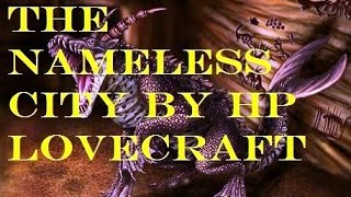 The Nameless City by HP LOVECRAFT COMPLETE AudioBook HD HQ Audio Book