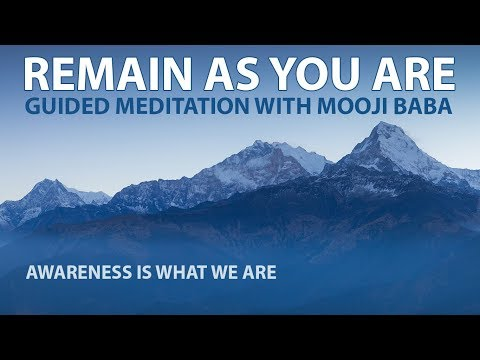 Mooji Guided Meditation (With 27 Hz Binaural Beats):  Remain As You Are