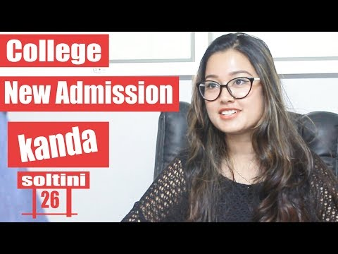 (College New Admission Kanda - Soltini EP 26 | Comedy Nepali Movie 2018 | Riyasha | Colleges Nepal - Duration: 3 minutes, 52 seconds.)