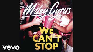 Thumbnail for Miley Cyrus — We Can't Stop