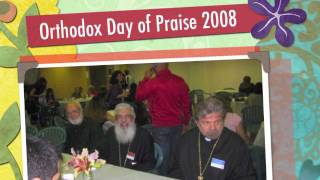 1st Annual Orthodox Day Of Praise 2008
