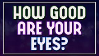 Video How Good Are Your Eyes? - 92% fail MP3, 3GP, MP4, WEBM, AVI, FLV Desember 2018