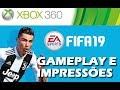 Fifa 19 xbox 360 Gameplay E Primeiras Impress es bra X