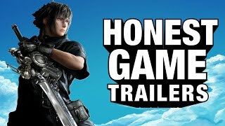 Video FINAL FANTASY XV (Honest Game Trailers) MP3, 3GP, MP4, WEBM, AVI, FLV Februari 2019